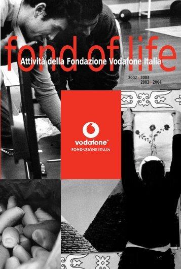 Attività della Fondazione Vodafone Italia