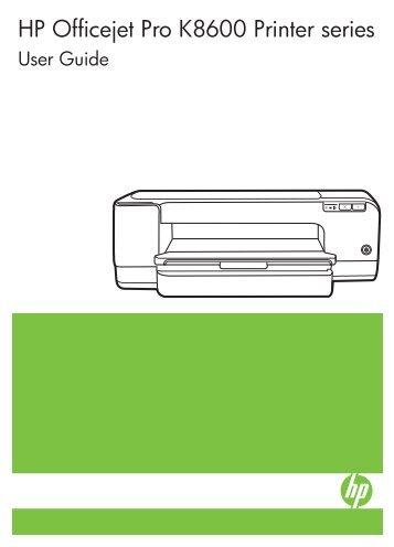 hp officejet 6000 printer get professional results low cost per rh yumpu com hp officejet pro k8600 manual pdf hp officejet pro k8600 manual guide