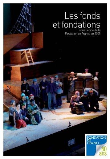 Les fonds et fondations en 2009 - Fondation de France