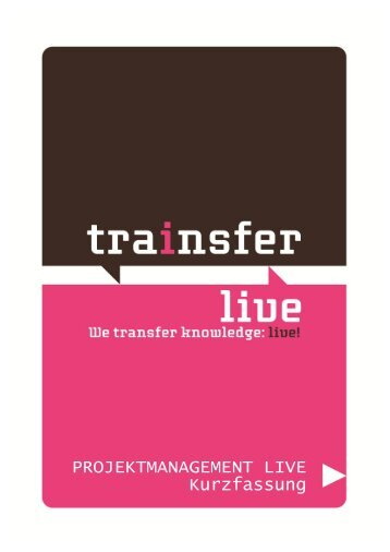 Simulation Projektmanagement live! - Trainsfer Live!