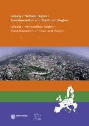 Leipzig > Metropolregion > Transformation von Stadt und Region ...