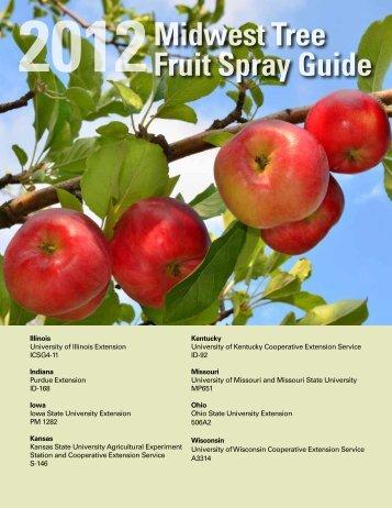 2012 Midwest Tree Fruit Spray Guide - Purdue University