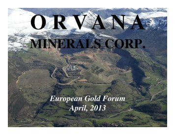 European Gold Forum Presentation - Orvana Minerals Corp.