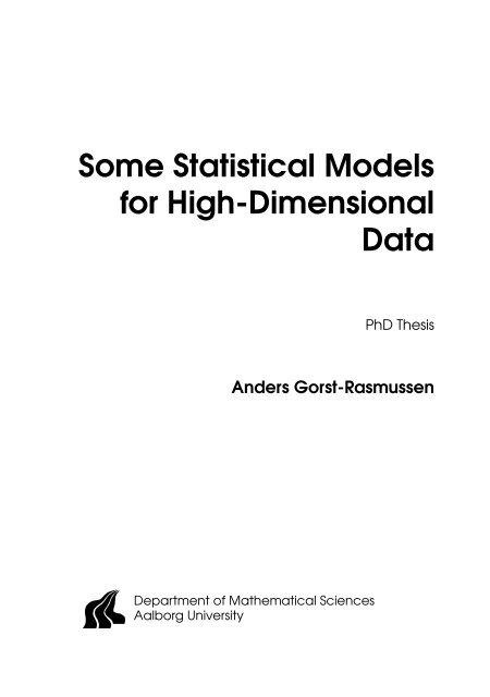 Some Statistical Models for High-Dimensional Data - Institut for ...