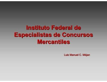 El IFECOM - Instituto Federal de Especialistas de Concursos ...