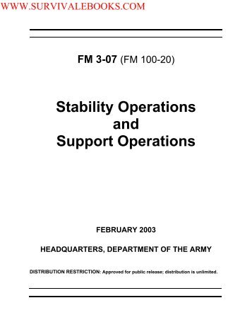 FM 3-07 (100-20) Stability Operations and Support ... - Survival Books