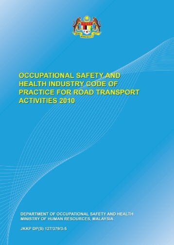 1. Code of Practice for Road Transport Activities, 2010 - Dosh