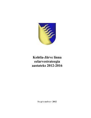 Kohtla-Järve linna eelarvestrateegia aastateks 2012-2016