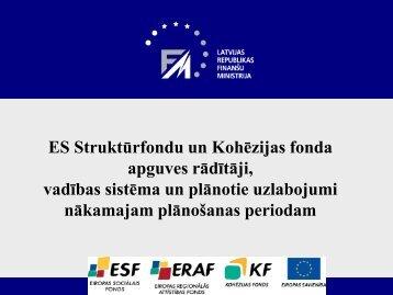 ES Struktūrfondu un Kohēzijas fonda apguves rādītāji ... - ES fondi