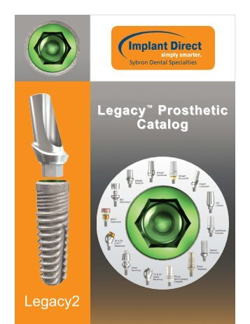 Legacy System 1-2-3 prosthetic catalog February 2011_Project1.qxd
