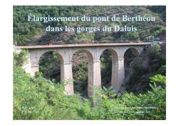 Élargissement du pont de Berthéou dans les gorges du Daluis