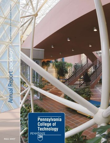 Fall 2007 (Annual Report) - Pennsylvania College of Technology