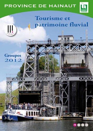 Tourisme et patrimoine fluvial - La Province de Hainaut