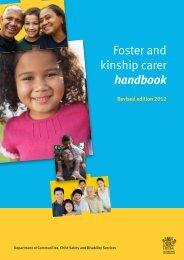Foster and kinship carer handbook - Department of Communities ...