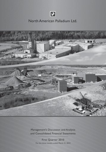 First Quarter (PDF 757 KB) - North American Palladium