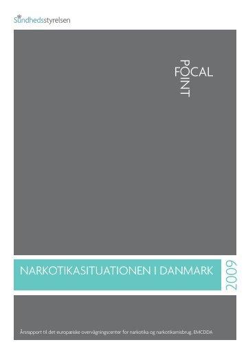 Narkotikasituationen i Danmark 2009 - Sundhedsstyrelsen