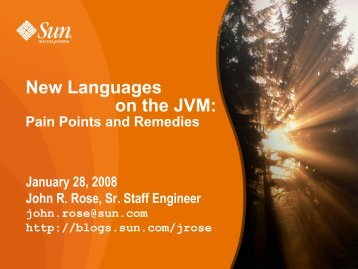 New Languages on the JVM: Pain Points and - OpenJDK - Java