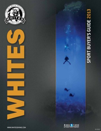 SPORT BUYER'S GUIDE 2013 - Whites Diving