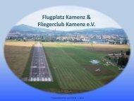 Präsentation unseres Vereins - Flugplatz GmbH Kamenz
