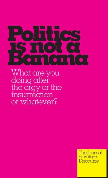 Politics is Not a Banana - Zine Library