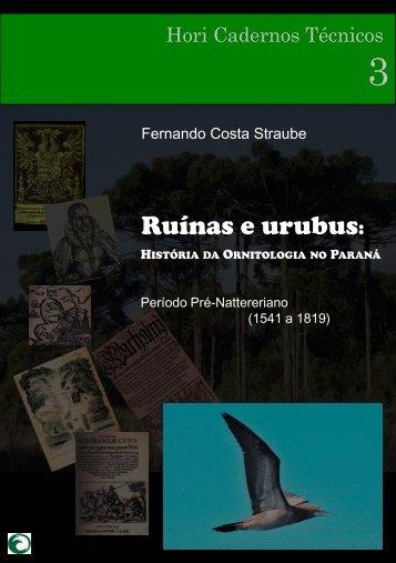 Ruínas e urubus - Atualidades Ornitológicas