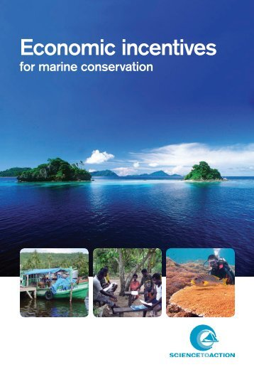 Economic Incentives for Marine Conservation - Science-to-Action