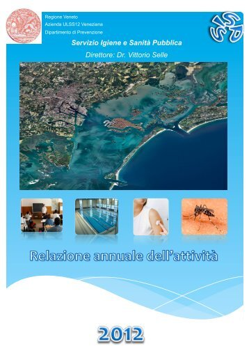 Relazione attività anno 2012 - Azienda Ulss 12 veneziana