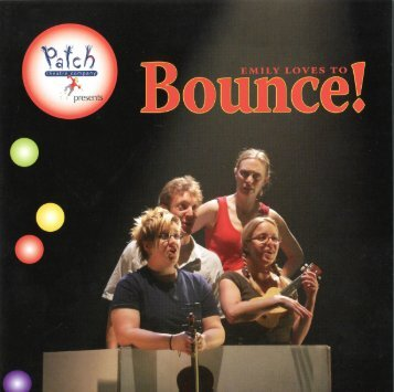Bounce! Pictorial Booklet - Patch Theatre