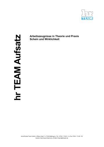 Arbeitszeugnisse in Theorie und Praxis Schein und ... - hr TEAM