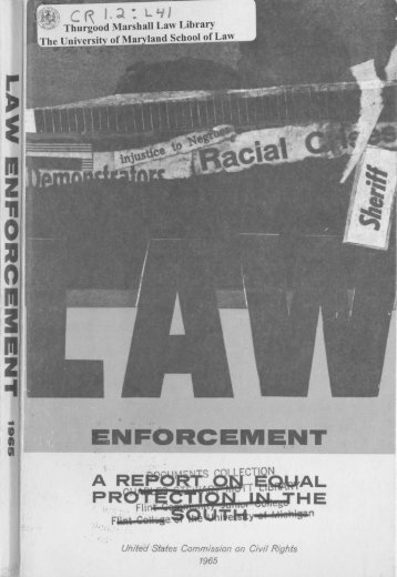 Law Enforcement: A Report on Equal Protection in the South