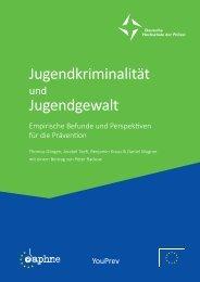 Jugendkriminalität Jugendgewalt - Der deutsche Präventionstag
