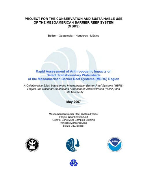 Rapid Assessment of Anthropogenic Impacts on Select ...
