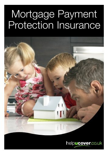 Mortgage Payment Protection Insurance - helpucover