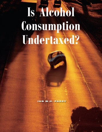 Is Alcohol Consumption Undertaxed?; Resources, Fall 2009