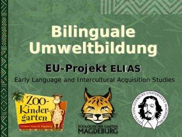Bilinguale Umweltbildung EU-Projekt ELIAS (Early ... - Elias.bilikita.org