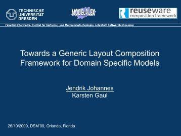 Jendrik Johannes and Karsten Gaul: Towards a Generic Layout ...