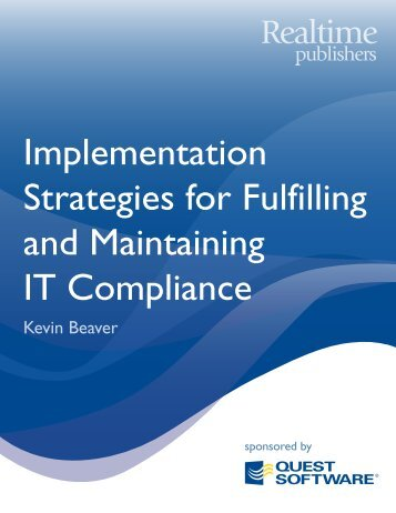 Implementation Strategies for Fulfilling and Maintaining IT Compliance