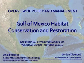 Gulf Habitat Conservation & Restoration - Gulf of Mexico Foundation