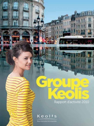Rapport d'activité 2010 - Keolis