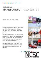 BRANSCHINFO | VÄLA CENTRUM - NCSC Nordic