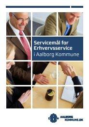 Hent folderen Servicemål for erhvervsservice i Aalborg Kommune (pdf)