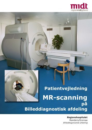 Patientvejledning til MR-scanning - Regionshospitalet Randers