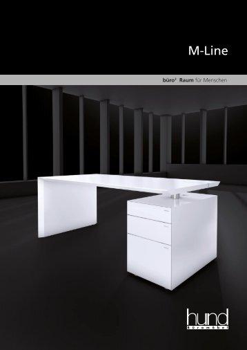 M-Line - Hund Büromöbel GmbH