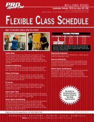FLEXIBLE CLASS SCHEDULE - PRO Sports Club