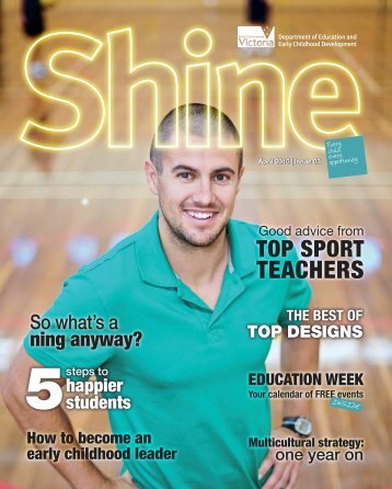 Shine Magazine, Issue 3, April 2010 - Department of Education and ...