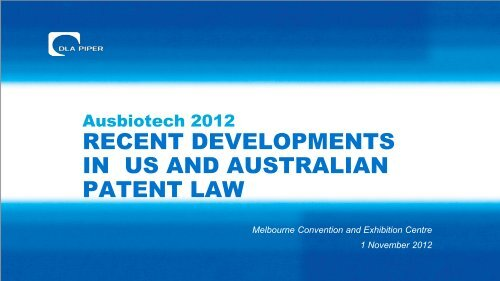 Recent Developments in Australian & US Patent Law & their Impact ...