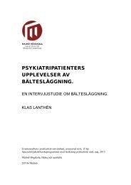 Psykiatripatienters upplevelser av bältesläggning - IBIS ...