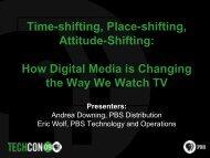Time-shifting, Place-shifting, Attitude-Shifting: How Digital ... - PBS