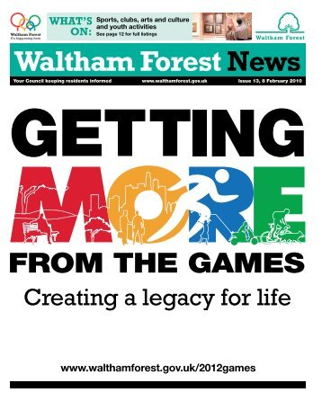 Creating a legacy for life - Waltham Forest Council