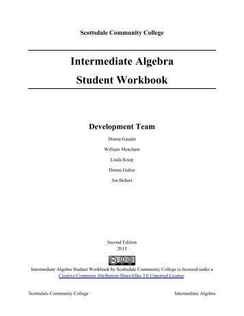 Intermediate Algebra – Student Workbook – Second Edition 2013